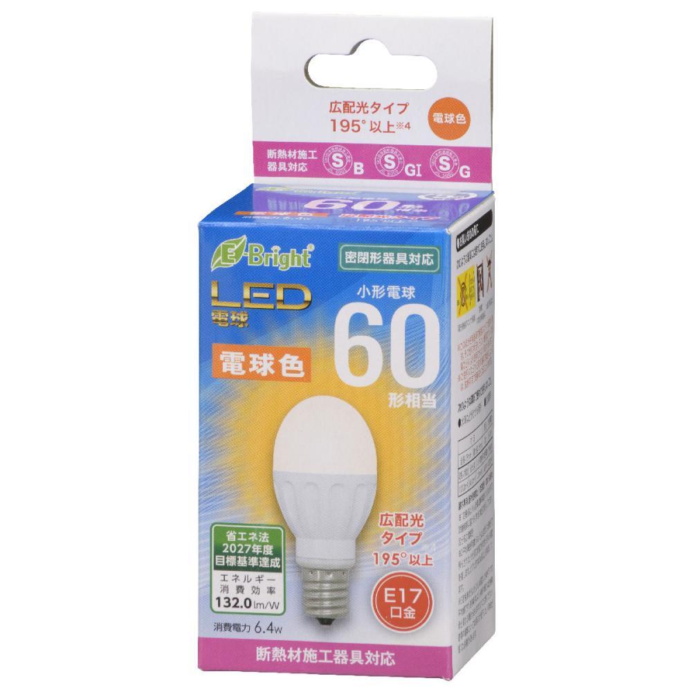オーム電機 LED電球 小形 E17 60形相当 電球色 断熱材施工器具(SB・SGI・SG形表示器具)対応 LDA6L-G-E17 IH22