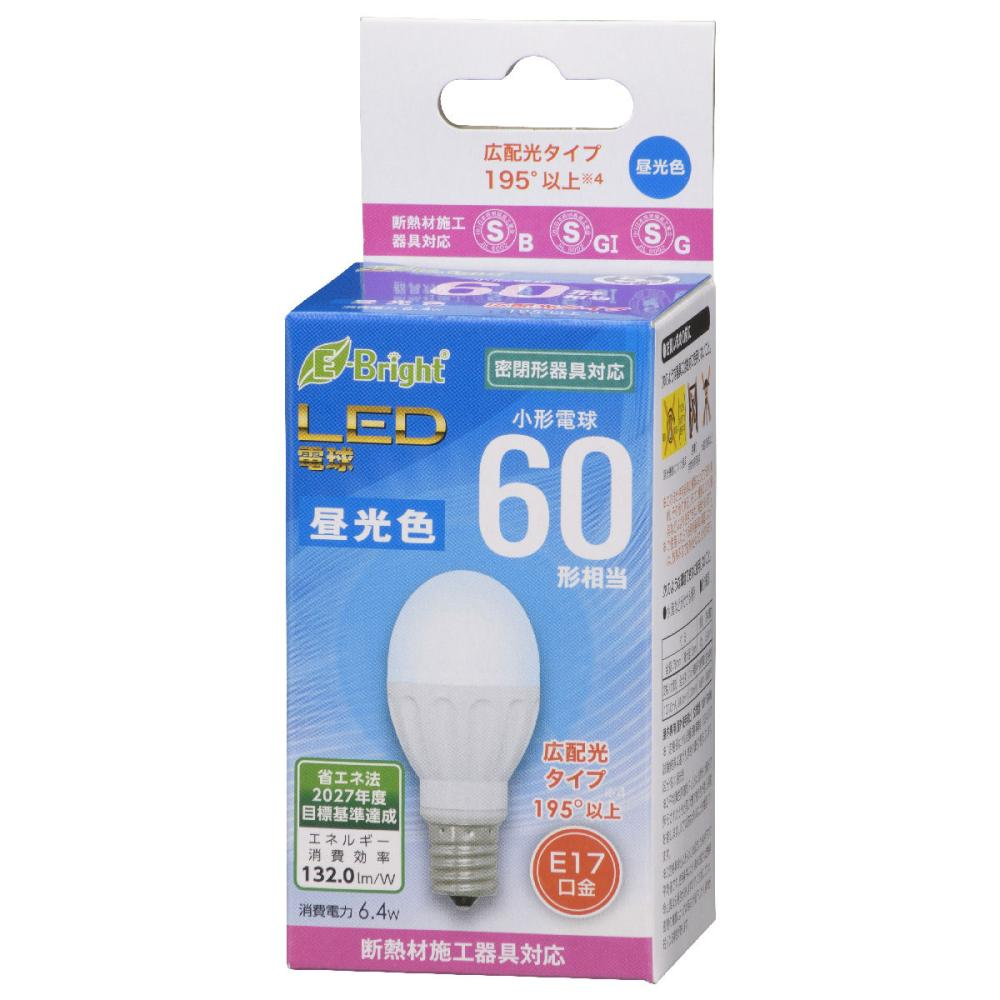 オーム電機 LED電球 小形 E17 60形相当 昼光色 断熱材施工器具(SB・SGI・SG形表示器具)対応 LDA6D-G-E17 IH22