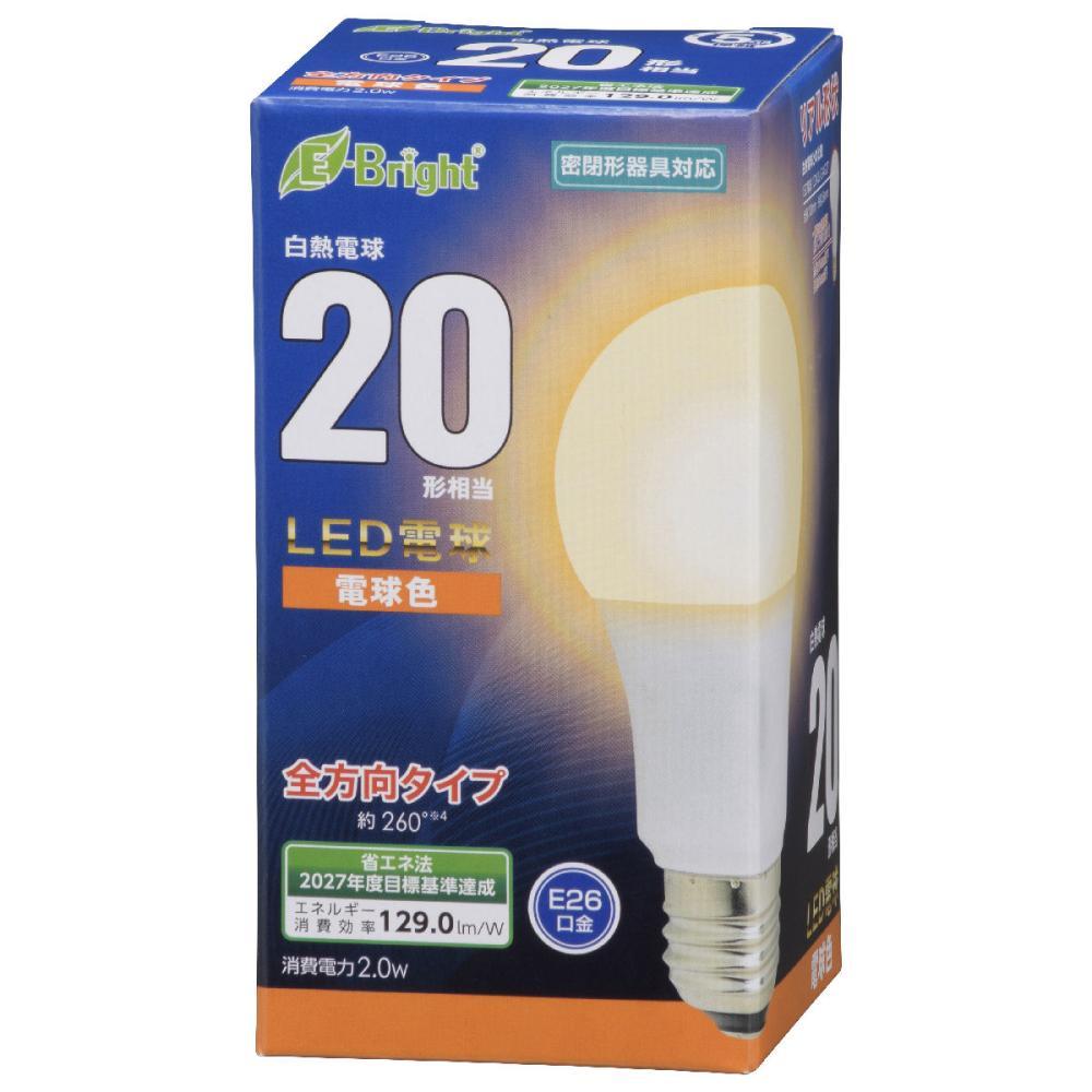オーム電機 LED電球 E26 20形相当 各種