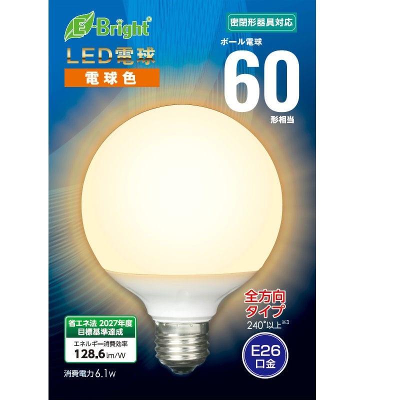 オーム電機 LED電球ボール60型 電球色 全方向 E26 G6L-G AG24