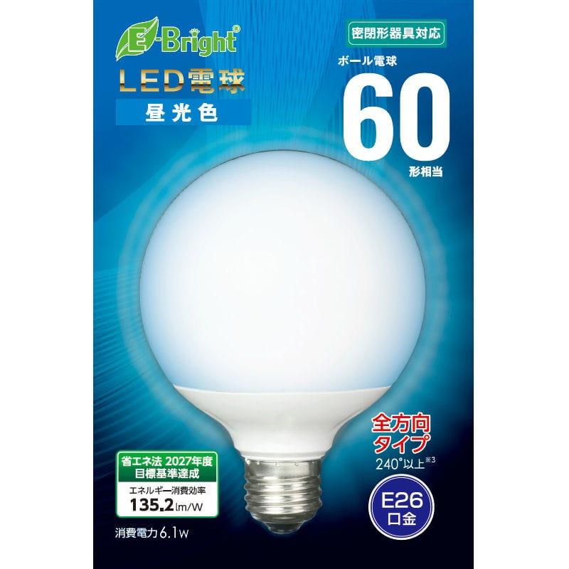オーム電機 LED電球ボール60型 昼光色 全方向 E26 G6D-G AG24